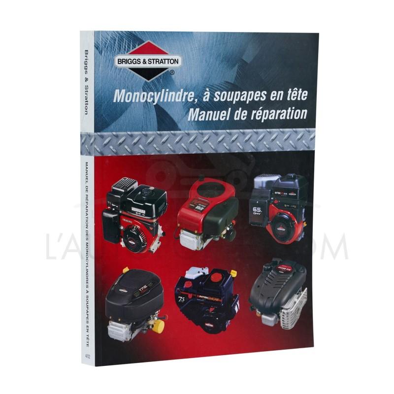 MANUEL DE RÉPARATION MONOCYLINDRE OHV BRIGGS & STRATTON